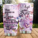 Butterfly When Someone We Love Is In Heaven Stainless Steel Tumbler Perfect Gifts For Butterfly Lover Tumbler Cups For Coffee/Tea, Great Customized Gifts For Birthday Christmas Thanksgiving