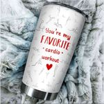My Favorite Cardio Workout Stainless Steel Tumbler, Tumbler Cups For Coffee/Tea, Great Customized Gifts For Birthday Christmas Thanksgiving