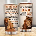 Personalized Lion To My Dad From Son I Forget To Thank You Stainless Steel Tumbler Perfect Gifts For Lion Lover Tumbler Cups For Coffee/Tea, Great Customized Gifts For Birthday Christmas Thanksgiving Father's Day