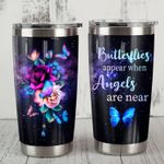 Aesthetic Roses Butterflies Appear When Angels Are Near Stainless Steel Tumbler Perfect Gifts For Butterfly Lover Tumbler Cups For Coffee/Tea, Great Customized Gifts For Birthday Christmas Thanksgiving