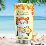 Personalized Cat Welcome Autumn Stainless Steel Tumbler Perfect Gifts For Cat Lover Tumbler Cups For Coffee/Tea, Great Customized Gifts For Birthday Christmas Thanksgiving