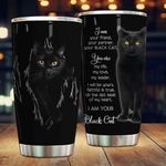 I Am Your Black Cat Stainless Steel Tumbler Perfect Gifts For Cat Lover Tumbler Cups For Coffee/Tea, Great Customized Gifts For Birthday Christmas Thanksgiving