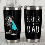 Bernese Mountain Dog Berner Dad Stainless Steel Tumbler, Tumbler Cups For Coffee/Tea, Great Customized Gifts For Birthday Christmas Thanksgiving