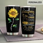 Personalized Sunflower To My Daughter From Mom You Are My Sunshine Stainless Steel Tumbler Perfect Gifts For Sunflower Lover Tumbler Cups For Coffee/Tea, Great Customized Gifts For Birthday Christmas Thanksgiving
