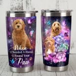 Goldendoodle When I Needed A Hand I Found Your Paw Stainless Steel Tumbler, Tumbler Cups For Coffee/Tea, Great Customized Gifts For Birthday Christmas Thanksgiving