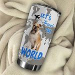 French Bulldog Let's Travel The World Stainless Steel Tumbler Perfect Gifts For Dog Lover Tumbler Cups For Coffee/Tea, Great Customized Gifts For Birthday Christmas Thanksgiving