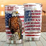 Eagle American Flag Don't Be Afraid Of Being Cutnumbered Stainless Steel Tumbler Perfect Gifts For Eagle Lover Tumbler Cups For Coffee/Tea, Great Customized Gifts For Birthday Christmas Thanksgiving