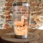 Horse Live Like Someone Left The Gate Open Stainless Steel Tumbler Perfect Gifts For Horse Lover Tumbler Cups For Coffee/Tea, Great Customized Gifts For Birthday Christmas Thanksgiving