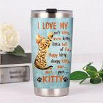 Bengal Cat I Love My Soft Warm Happy Sleepy Kitty Stainless Steel Tumbler, Tumbler Cups For Coffee/Tea, Great Customized Gifts For Birthday Christmas Thanksgiving