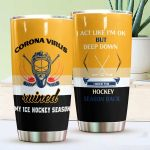Ice Hockey I Need The Hockey Season Back Stainless Steel Tumbler Perfect Gifts For Ice Hockey Lover Tumbler Cups For Coffee/Tea, Great Customized Gifts For Birthday Christmas Thanksgiving