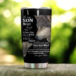 Personalized Wolf To My Son From Mom Never Forger That I Love You Stainless Steel Tumbler Perfect Gifts For Wolf Lover Tumbler Cups For Coffee/Tea, Great Customized Gifts For Birthday Christmas Thanksgiving