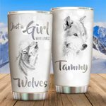 Personalized Just A Girl Who Loves Wolves Stainless Steel Tumbler Perfect Gifts For Wolf Lover Tumbler Cups For Coffee/Tea, Great Customized Gifts For Birthday Christmas Thanksgiving