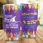 Teacher I Will Teach You Here Or There Stainless Steel Tumbler Perfect Gifts For Teacher Tumbler Cups For Coffee/Tea, Great Customized Gifts For Birthday Christmas Thanksgiving