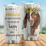 Personalized Goat You Are My Sunshine Stainless Steel Tumbler Perfect Gifts For Goat Lover Tumbler Cups For Coffee/Tea, Great Customized Gifts For Birthday Christmas Thanksgiving