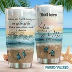 Personalized Beach I'll Keep Choosing You Stainless Steel Tumbler, Tumbler Cups For Coffee/Tea, Great Customized Gifts For Birthday Christmas Thanksgiving