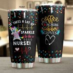 It Takes A Lot Of Sparkle To Be A Nurse Unicorn Stainless Steel Tumbler Perfect Gifts For Nurse Tumbler Cups For Coffee/Tea, Great Customized Gifts For Birthday Christmas Thanksgiving