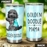 Golden Doodle Mama Steel Tumbler Perfect Gifts For Dog Lover Tumbler Cups For Coffee/Tea, Great Customized Gifts For Birthday Christmas Thanksgiving