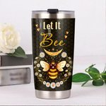 Let It Bee Stainless Steel Tumbler, Tumbler Cups For Coffee/Tea, Great Customized Gifts For Birthday Christmas Thanksgiving