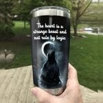 Wolf The Heart Is A Strange Beast And Not Rule By Logic Stainless Steel Tumbler, Tumbler Cups For Coffee/Tea, Great Customized Gifts For Birthday Christmas Thanksgiving