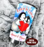 Personalized Penguin Love Is Love Stainless Steel Tumbler Perfect Gifts For Penguin Lover Tumbler Cups For Coffee/Tea, Great Customized Gifts For Birthday Christmas Thanksgiving Wedding Valentine's Day