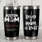 Boston Terrier Being A Mom Is Ruff Stainless Steel Tumbler, Tumbler Cups For Coffee/Tea, Great Customized Gifts For Birthday Christmas Thanksgiving