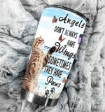 Cat Angels Don't Always Have Wings Stainless Steel Tumbler Perfect Gifts For Cat Lover Tumbler Cups For Coffee/Tea, Great Customized Gifts For Birthday Christmas Thanksgiving