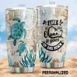 Turtle Life Is Like Ocean Stainless Steel Tumbler Perfect Gifts For Turtle Lover Tumbler Cups For Coffee/Tea, Great Customized Gifts For Birthday Christmas Thanksgiving
