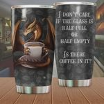 Dragon Is There Coffee In It Stainless Steel Tumbler Perfect Gifts For Dragon Lover Tumbler Cups For Coffee/Tea, Great Customized Gifts For Birthday Christmas Thanksgiving