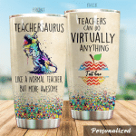 Personalized Teacher Teachers Can Do Virtually Anything Stainless Steel Tumbler Perfect Gifts For Teacher Tumbler Cups For Coffee/Tea, Great Customized Gifts For Birthday Christmas Thanksgiving