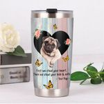 Pug First We Steal Your Heart Then We Steal Your Bed And Sofa Stainless Steel Tumbler, Tumbler Cups For Coffee/Tea, Great Customized Gifts For Birthday Christmas Thanksgiving