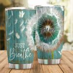 Personalized Dandelion Just Breath Stainless Steel Tumbler Perfect Gifts For Dandelion Lover Tumbler Cups For Coffee/Tea, Great Customized Gifts For Birthday Christmas Thanksgiving