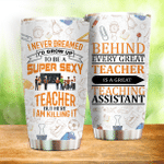 Behind Every Great Teacher Is A Great Teacher Assistant Stainless Steel Tumbler Perfect Gifts For Teacher Tumbler Cups For Coffee/Tea, Great Customized Gifts For Birthday Christmas Thanksgiving