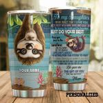 Personalized Sloth To My Daughter From Mom Never Forget That I Love You Steel Tumbler Perfect Gifts For Sloth Lover Tumbler Cups For Coffee/Tea, Great Customized Gifts For Birthday Christmas Thanksgiving