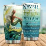 Personalized Mermaid Never Forget Who You Are Steel Tumbler Perfect Gifts For Mermaid Lover Tumbler Cups For Coffee/Tea, Great Customized Gifts For Birthday Christmas Thanksgiving