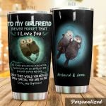 Personalized Otter To My Girlfriend From Boy Friend Never Forget That I Love You Stainless Steel Tumbler Perfect Gifts For Otter Lover Tumbler Cups For Coffee/Tea, Great Customized Gifts For Birthday Christmas Thanksgiving Valentine's Day