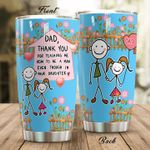 Dad Thank You For Teaching Me Stainless Steel Tumbler Perfect Gifts For Dad From Daughter Tumbler Cups For Coffee/Tea, Great Customized Gifts For Birthday Christmas Thanksgiving Father's Day