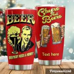 Personalized Beer Everybody Needs A Hobby Stainless Steel Tumbler Perfect Gifts For Beer Lover Tumbler Cups For Coffee/Tea, Great Customized Gifts For Birthday Christmas Thanksgiving