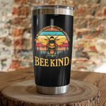 Bee Kind Stainless Steel Tumbler, Tumbler Cups For Coffee/Tea, Great Customized Gifts For Birthday Christmas Thanksgiving
