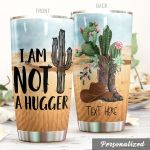 Personalized Cactus I'm Not A Hugger Stainless Steel Tumbler Perfect Gifts For Cactus Lover Tumbler Cups For Coffee/Tea, Great Customized Gifts For Birthday Christmas Thanksgiving