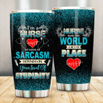 Nurse My Level Of Sarcasm Depends On Your Level Of Stupidity Stainless Steel Tumbler Perfect Gifts For Nurse Tumbler Cups For Coffee/Tea, Great Customized Gifts For Birthday Christmas Thanksgiving