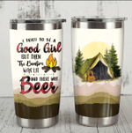 Camping I Tried To Be A Good Girl Stainless Steel Tumbler Perfect Gifts For Camping Lover Tumbler Cups For Coffee/Tea, Great Customized Gifts For Birthday Christmas Thanksgiving