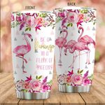 Be A Flamingo In A Flock Of Pigeons Stainless Steel Tumbler Perfect Gifts For Flamingo Lover Tumbler Cups For Coffee/Tea, Great Customized Gifts For Birthday Christmas Thanksgiving