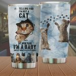 Cat My Mom Said I'm A Baby Stainless Steel Tumbler Perfect Gifts For Cat Lover Tumbler Cups For Coffee/Tea, Great Customized Gifts For Birthday Christmas Thanksgiving