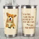 Corgi Dog Dear Mom Thank You For Picking Up My Poop Stainless Steel Tumbler Perfect Gifts For Dog Lover Tumbler Cups For Coffee/Tea, Great Customized Gifts For Birthday Christmas Thanksgiving