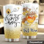 Personalized Bee You're Sweet As Honey Stainless Steel Tumbler Perfect Gifts For Bee Lover Tumbler Cups For Coffee/Tea, Great Customized Gifts For Birthday Christmas Thanksgiving