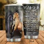 Personalized Horse To My Wife From Husband The Day I Met You Stainless Steel Tumbler Perfect Gifts For Horse Lover Tumbler Cups For Coffee/Tea, Great Customized Gifts For Birthday Christmas Thanksgiving Wedding Valentine's Day