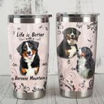 Life Is Better With Bernese Mountain Dog Stainless Steel Tumbler Perfect Gifts For Dog Lover Tumbler Cups For Coffee/Tea, Great Customized Gifts For Birthday Christmas Thanksgiving