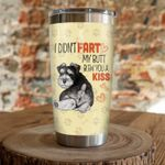 Schnauzer Dog I Didn't Fart Stainless Steel Tumbler Perfect Gifts For Dog Lover Tumbler Cups For Coffee/Tea, Great Customized Gifts For Birthday Christmas Thanksgiving