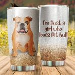 I'm Just A Girl Who Loves Pitbull Stainless Steel Tumbler Perfect Gifts For Dog Lover Tumbler Cups For Coffee/Tea, Great Customized Gifts For Birthday Christmas Thanksgiving