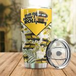 Personalized School Bus Driver This Is How I Roll Stainless Steel Tumbler Perfect Gifts For School Bus Driver Tumbler Cups For Coffee/Tea, Great Customized Gifts For Birthday Christmas Thanksgiving
